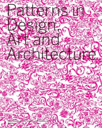Princeton Arch Staff: Patterns in Design, Art and Architecture