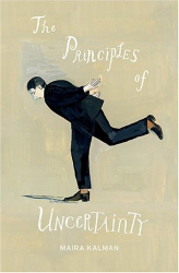 Maira Kalman: The Principles of Uncertainty