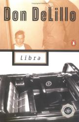 Don DeLillo: Libra (Contemporary American Fiction)