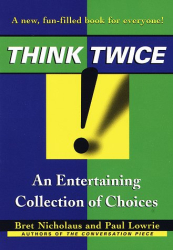 Paul Lowrie: Think Twice!