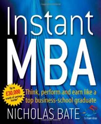 Nicholas Bate: Instant MBA