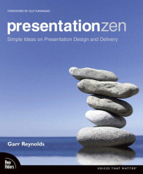 Garr Reynolds: Presentation Zen