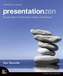 Garr Reynolds: Presentation Zen