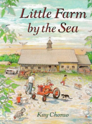 Kay Chorao: Little Farm by the Sea