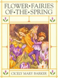 Cicely Mary Barker: Flower Fairies of the Spring (Flower Fairies)