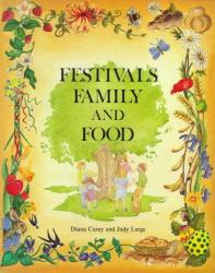 Diana Carey: Festivals Family and Food