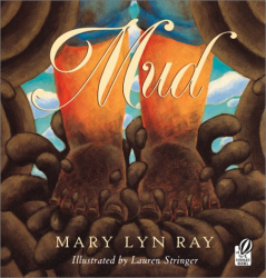 Mary Lyn Ray: Mud
