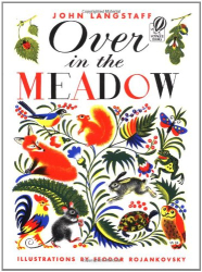 John Langstaff: Over in the Meadow
