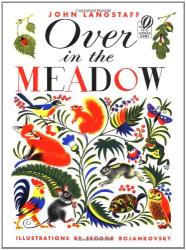 John Langstaff: Over in the Meadow