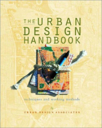 Ray Gindroz: The Urban Design Handbook: Techniques and Working Methods