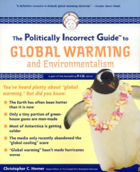 Christopher C. Horner: The Politically Incorrect Guide to Global Warming