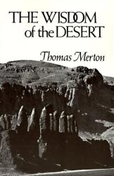 Thomas Merton: Wisdom of the Desert
