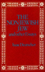 Isaac Deutscher: The Non-Jewish Jew