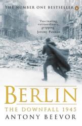 Antony Beevor: Berlin: The Downfall, 1945