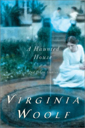 Virginia Woolf: A Haunted House