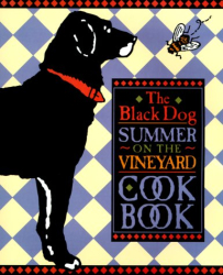 Joseph Hall: The Black Dog Summer on the Vineyard Cookbook