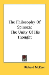 1928 (2006) Richard McKeon: The Philosophy Of Spinoza: The Unity Of His Thought