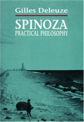 1970 (2001) Gilles Deleuze: Spinoza: Practical Philosophy
