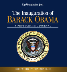 The Washington Post: The Inauguration of Barack Obama: A Photographic Journal