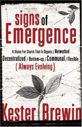 Kester Brewin: Signs of Emergence