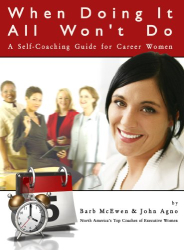 John Agno: When Doing It All Won't Do: A Self-Coaching Guide for Career Women
