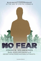 Pekka Viljakainen: No Fear: Business Leadership for the Digital Age