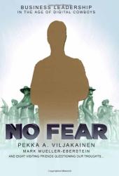 Pekka Viljakainen: No Fear: Business Leadership for the Digital Age