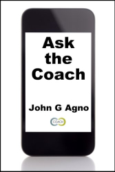 John Agno: Ask the Coach
