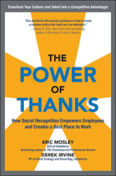 Eric Mosley: The Power of Thanks: How Social Recognition Empowers Employees and Creates a Best Place to Work