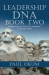Paul Okum: Leadership DNA, Book Two: Recognizing Good and Poor Leadership in the Real World