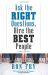 Ron Fry: Ask the Right Questions, Hire the Best People, Fourth Edition