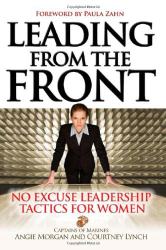 Courtney Lynch: Leading From the Front: No-Excuse Leadership Tactics for Women