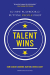Ram Charan: Talent Wins: The New Playbook for Putting People First
