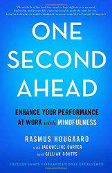 Rasmus Hougaard: One Second Ahead: Enhance Your Performance at Work with Mindfulness