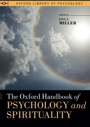 : The Oxford Handbook of Psychology and Spirituality (Oxford Library of Psychology)