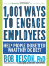 Bob Nelson: 1,001 Ways to Engage Employees: Help People Do Better What They Do Best