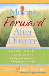 David Frisbie: Moving Forward After Divorce: