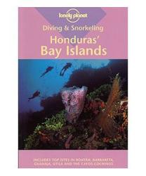 David Behrens: Diving & Snorkeling Honduras' Bay Islands