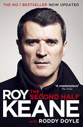 Roy Keane: The Second Half