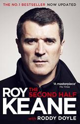Roy Keane: The Second Half