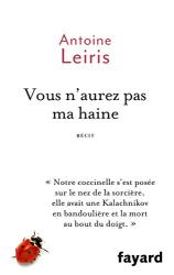 Antoine Leiris: Vous n'aurez pas ma haine