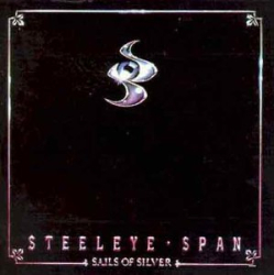 Steeleye Span - Sails of Silver