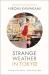 Hiromi Kawakami: Strange Weather in Tokyo