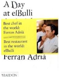Ferran Adria: A Day at El Bulli