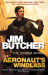 Jim Butcher: The Aeronaut's Windlass: The Cinder Spires, Book One
