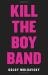 Goldy Moldavsky: Kill the Boy Band