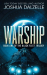 Joshua Dalzelle: Warship: Black Fleet Trilogy 1 (Volume 1)