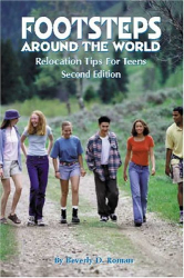 Beverly D. Roman: Footsteps Around the World: Relocation Tips for Teens, 2nd Ed.