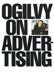 : Ogilvy on Advertising