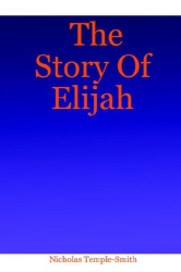 Nicholas Temple-Smith: The Story Of Elijah